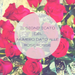 Il significato del numero dato alle rose rosse