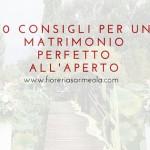10 consigli per un matrimonio perfetto all'aperto