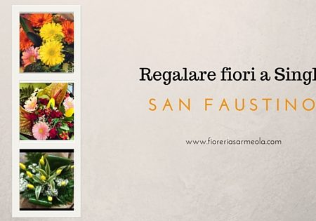 Regalare fiori ai single per San Faustino