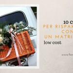 10 modi per risparmiare ed avere un matrimonio low cost