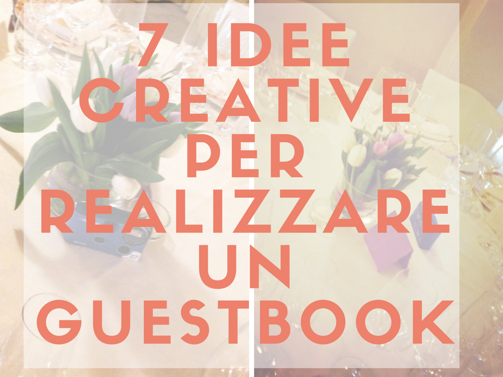 7 idee creative per realizzare un guestbook. Black Bedroom Furniture Sets. Home Design Ideas