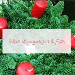 Frasi di auguri per le feste
