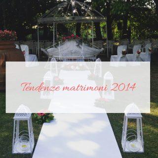 Tendenze matrimoni 2014