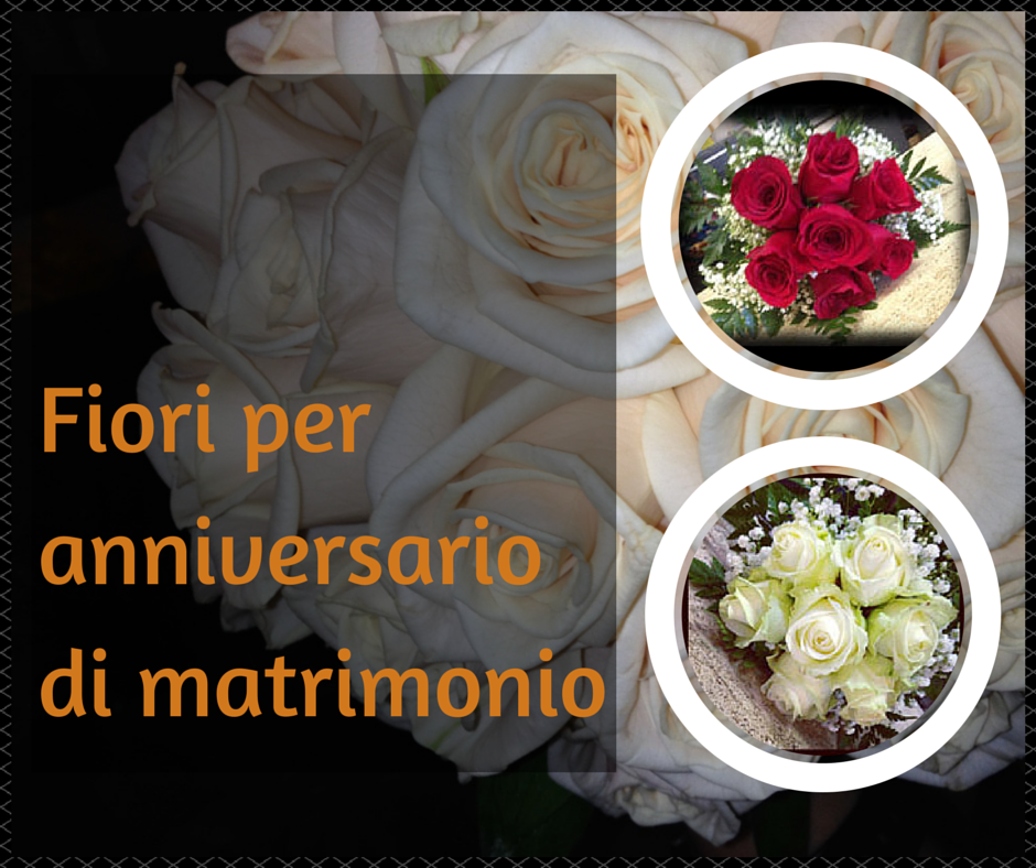 Estremamente Fiori per anniversario di matrimonio SV56