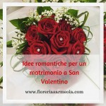 Idee romantiche per un matrimonio a San Valentino