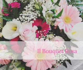 Il Bouquet Rosa