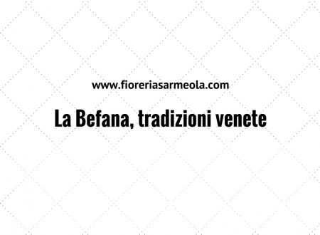 La Befana, tradizioni venete