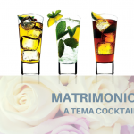 Matrimonio a tema cocktails