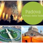 Visitare Padova e Prato della Valle