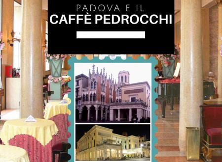 Come visitare Padova e il caffè Pedrocchi