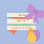 Fiori, uova e la Pasqua