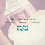 Matrimonio a tema Frozen