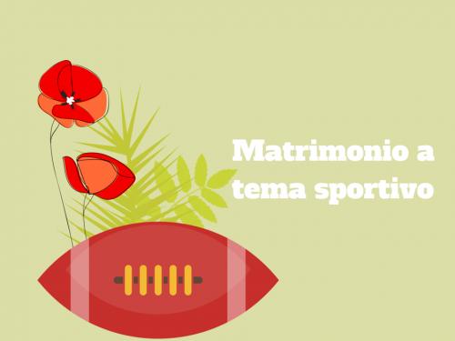 Matrimonio a tema sportivo