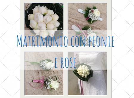 Matrimonio con peonie e rose