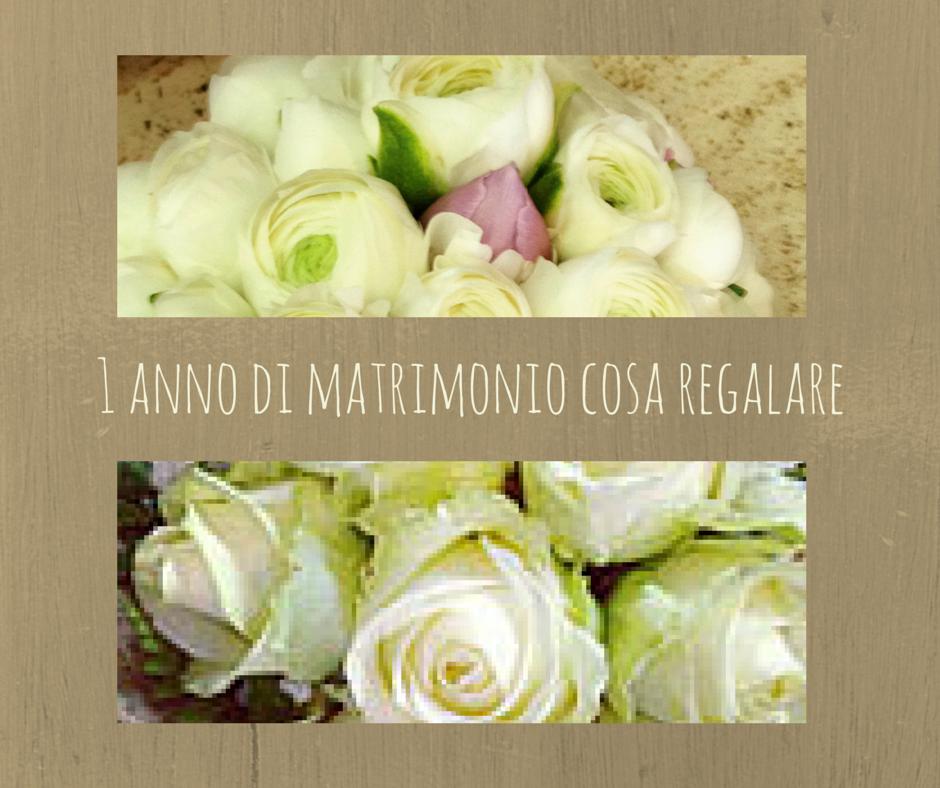 Anniversario Matrimonio Cosa Regalare.1 Anno Di Matrimonio Cosa Regalare