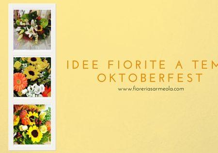 Idee fiorite a tema Oktoberfest