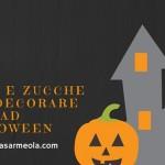 Fiori e zucche per decorare casa ad Halloween