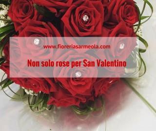 Non solo rose per San Valentino