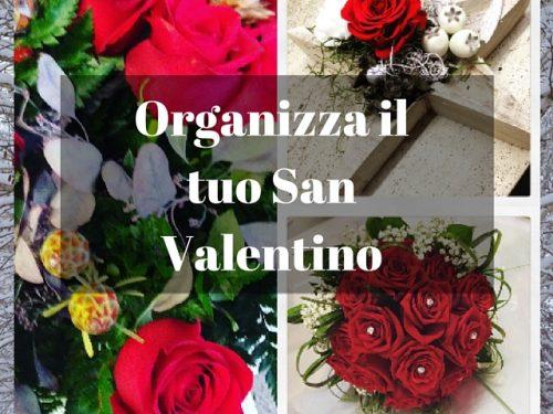 Organizza il tuo San Valentino