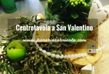 Centrotavola a San Valentino