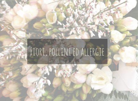 Fiori, pollini ed allergie