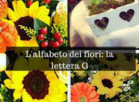 L'alfabeto dei fiori: la lettera G