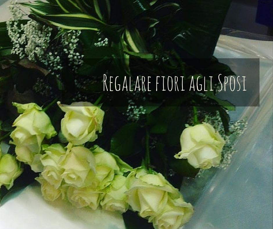 Eccezionale Regalare fiori agli Sposi | Idee fiorite PA11