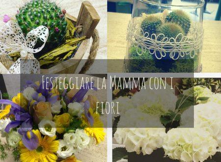 Festeggiare la Mamma con i fiori