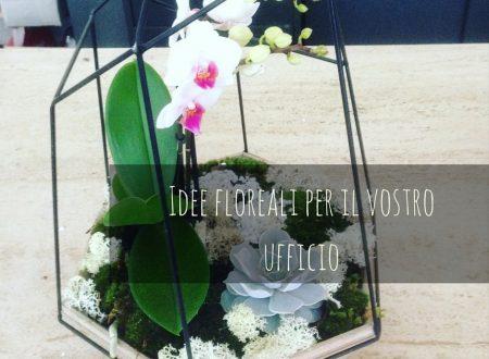 Idee floreali per il vostro ufficio