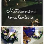 Matrimonio a tema lanterne