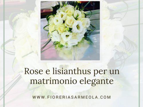 Rose e lisianthus per un matrimonio elegante