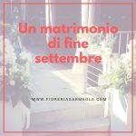 Un matrimonio di fine settembre