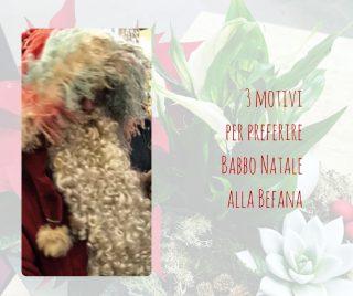 3 motivi per preferire Babbo Natale alla Befana