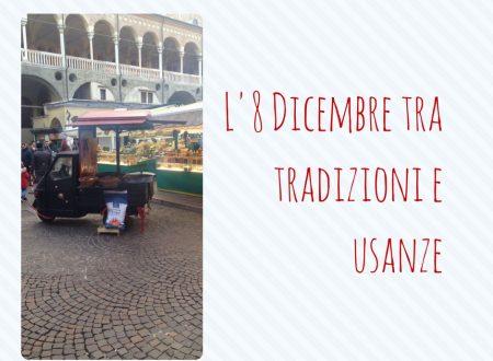 L'8 Dicembre tra tradizioni e usanze