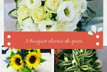 3 bouquet classici da sposa