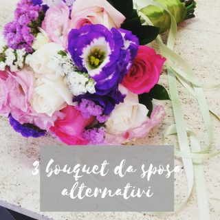 3 bouquet da sposa alternativi
