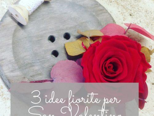 3 idee fiorite per San Valentino