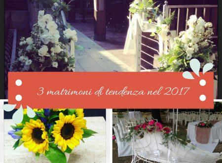 3 matrimoni di tendenza nel 2017