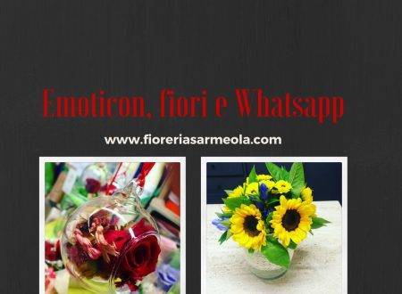 Emoticon, fiori e Whatsapp