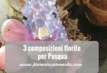 3 composizioni fiorite per Pasqua