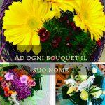 Ad ogni bouquet il suo nome