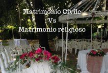 Matrimonio Civile Vs Matrimonio religioso