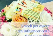 3 modi per essere un Influencer con i fiori e le piante