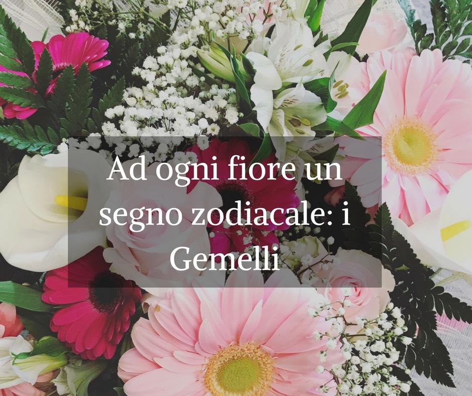 Tema Matrimonio Segni Zodiacali : Ad ogni fiore un segno zodiacale: i gemelli idee fiorite