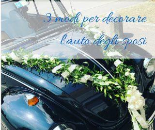 3 modi per decorare l'auto degli sposi