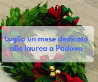 Luglio un mese dedicato alla laurea a Padova
